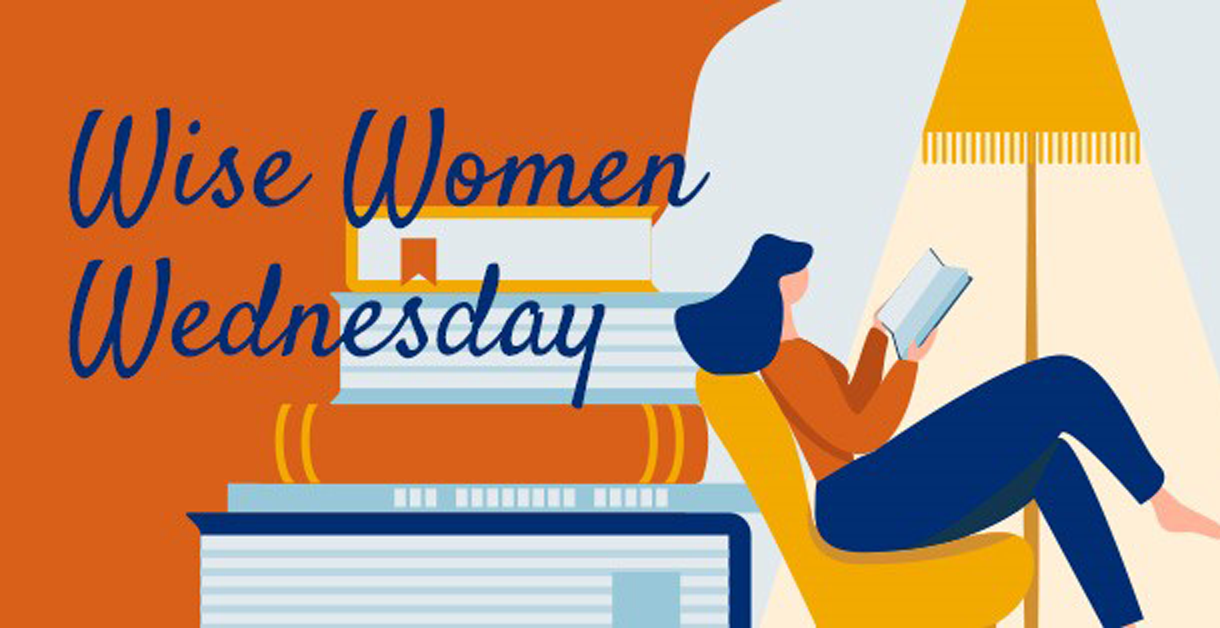 Wise Women Wednesday graphic - Woman sitting reading book